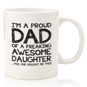 Proud Dad Of A Awesome Daughter Funny Coffee Mug